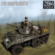 2GM Tactics – M8 Greyhound