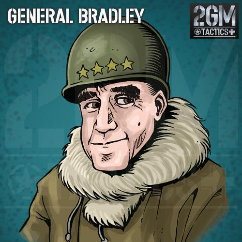 2GM Tactics – General Bradley