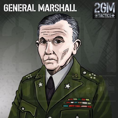 2GM Tactics – General Marshall