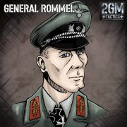 2GM Tactics – General Rommel
