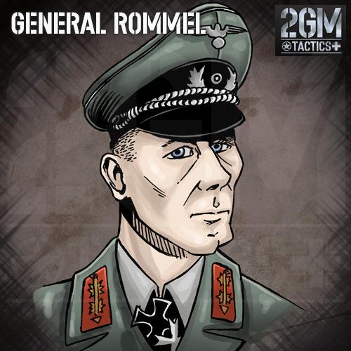 2GM Tactics – General Rommel