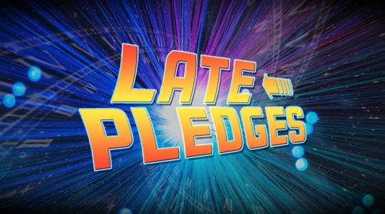 Last chance! Late Pledge