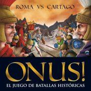 «ONUS! – Roma vs Cartago»: Nuestro juego de simulación de batallas históricas
