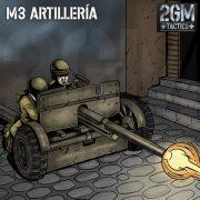 2GM Tactics – M3 Artillería Antitanque