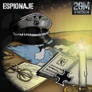 """2GM Tactics – Carta de apoyo """"ESPIONAJE"""""""