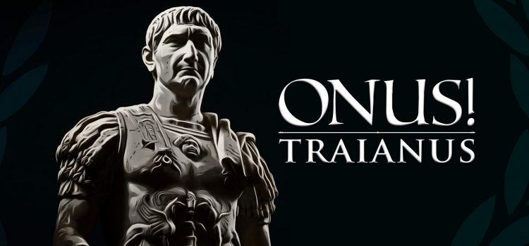 «ONUS! TRAIANUS» en desarrollo