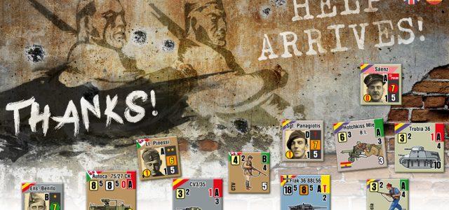 Help Arrives! Parte de guerra nº 8: Todos los objetivos conseguidos. Esperando órdenes